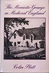 The Monastic Grange in Medieval England: A Reassessment