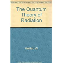 The Quantum Theory of Radiation
