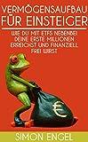 Image de Vermögensaufbau für Einsteiger: Wie du mit ETFs nebebei deine erste Millionen erreichst