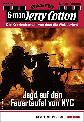 Jerry Cotton 3262 - Krimi-Serie: Jagd auf den Feuerteufel von NYC