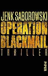 Operation Blackmail by Jenk Saborowski (2011-08-06)