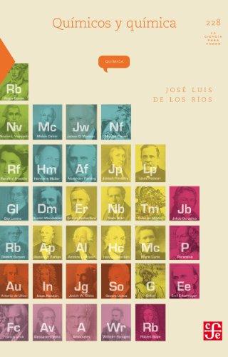 Químicos y química (Coled. La Ciencia Para Todos) por José Luis de los Ríos