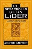 El Desarollo de un Lider = A Leader in the Making