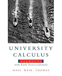 University Calculus: Elements with Early Transcendentals Value Pack (includes MyMathLab/MyStatLab Student Access Kit & Student's Solutions Manual ... Elements with Early Transcendentals) by Joel R. Hass (2008-05-02)