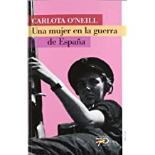 Una mujer en la guerra de España (70 Años)