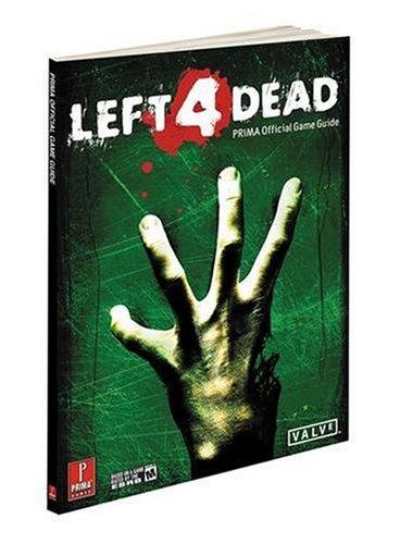 Left 4 Dead: Prima's Official Game Guide (Prima Official Game Guides) por Prima Games