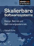 Skalierbare Softwaresysteme - Design, Betrieb und Optimierungspotenziale