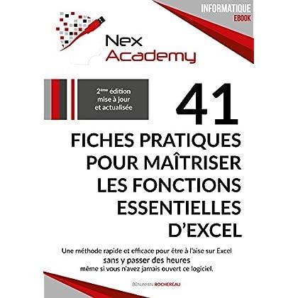 41 fiches pratiques pour maîtriser les fonctions essentielles d'Excel