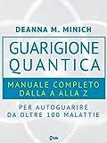 Guarigione Quantica (Spiritualità e tecniche energetiche)