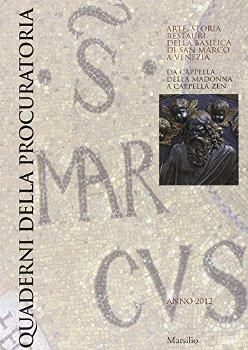 Quaderni della procuratoria. Arte, storia, restauri della basilica di San Marco a Venezia (2012). Ediz. illustrata: 7