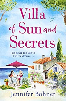 Villa of Sun and Secrets: An escapist summer read that will keep you guessing by [Bohnet, Jennifer]