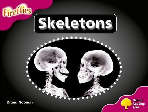 Oxford Reading Tree: Level 10: Fireflies: Skeletons