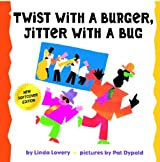Twist With A Burger, Jitter With A Bug by Linda Lowery (2008-10-15)