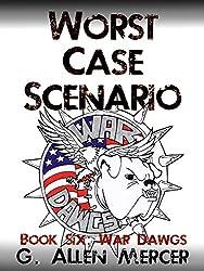 Worst Case Scenario - Book 6: War Dawgs