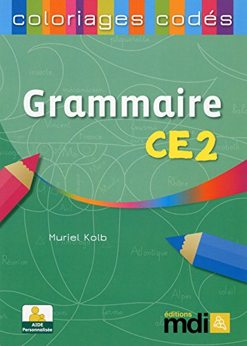 Coloriages codés Grammaire CE2