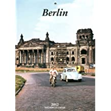 Berlin Tear-off Weekly Calendar 2012 (Taschen Weekly Tear-off Calendars)