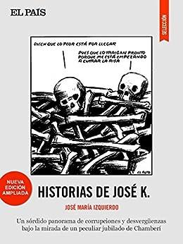 Historias de José K. de [Izquierdo, José María]