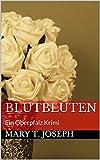 Blutblüten: Ein Oberpfalz Krimi