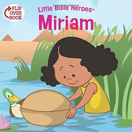 Miriam/Daniel Flip-Over Book (Little Bible HeroesTM) by Victoria Kovacs (2015-06-01)