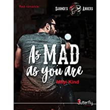 As Mad as you are: Sanmdi's Angers #1