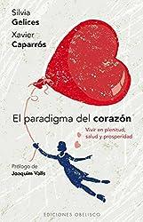 Paradigma Del Corazón, El (PSICOLOGÍA)