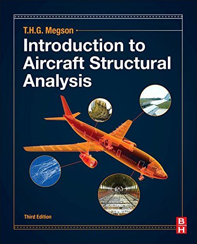 Introduction to Aircraft Structural Analysis por T.H.G. Megson