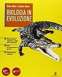 Biologia in evoluzione. Vol. C-F-G. Con espansione online. Per le Scuole superiori