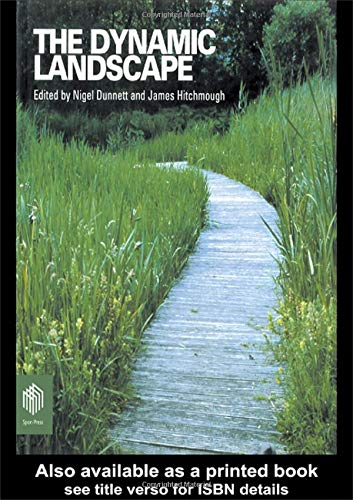 Planting Design (The Dynamic Landscape: Design, Ecology and Management of Naturalistic Urban Planting)