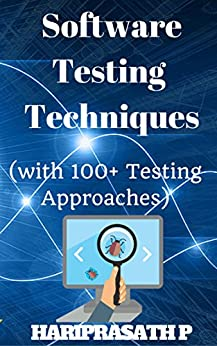 Software Testing: 100+ Testing Approaches by [HARIPRASATH P]
