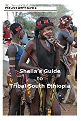 Sheila's Guide to Tribal South Ethiopia