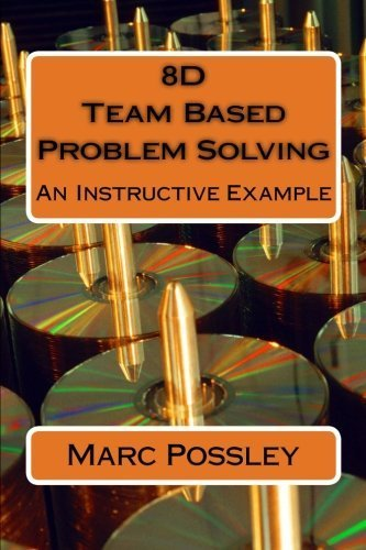 8D Team Based Problem Solving - An Instructive Example by Marc Possley (2013-04-23) thumbnail