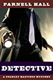 Detective (Stanley Hastings Mystery Book 1)