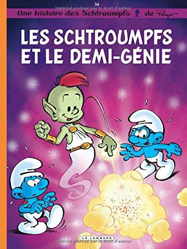 Les Schtroumpfs (34) : Les Schtroumpfs et le demi-génie