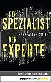 Der Spezialist/Der Experte: Zwei Thriller in einem E-Book