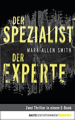 der-spezialist-der-experte-zwei-thriller-in-einem-e-book