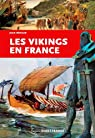 Les Vikings en France par Renaud