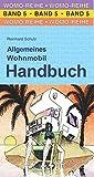 Allgemeines Wohnmobil Handbuch (Womo-Reihe)