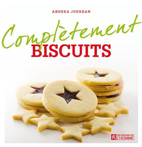 Complètement biscuits - Andrea Jourdan