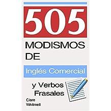 505 Modismos de Inglés Comercial y Verbos Frasales