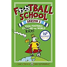 Football School Season 1: Where Football Explains the World (English Edition)