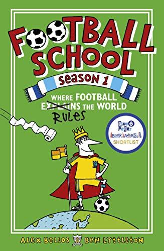 Football School Season 1: Where Football Explains the World (English Edition) -