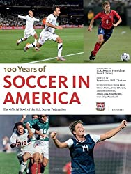 Soccer in America: The Official Book of the US Soccer Federation