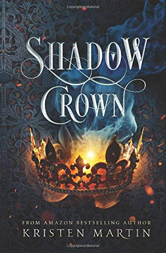 Shadow Crown: Volume 1