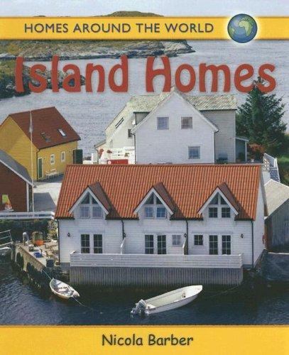 Island Homes (Homes Around the World)