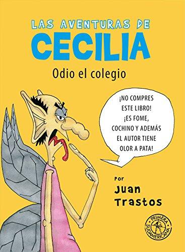 Las aventuras de Cecilia: Odio el colegio por JULIAN SECO