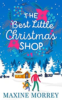 The Best Little Christmas Shop by [Morrey, Maxine]