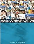 Dynamics of Mass Communication: Media...
