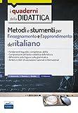 Metodi e strumenti per l'insegnamento e l'apprendimento dell'italiano