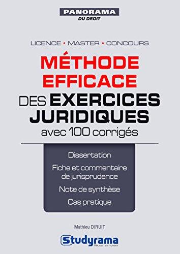 Méthode efficace des exercices juridiques avec 100 corrigés par From Studyrama