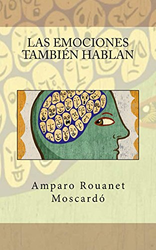 Las emociones también hablan por Amparo Rouanet